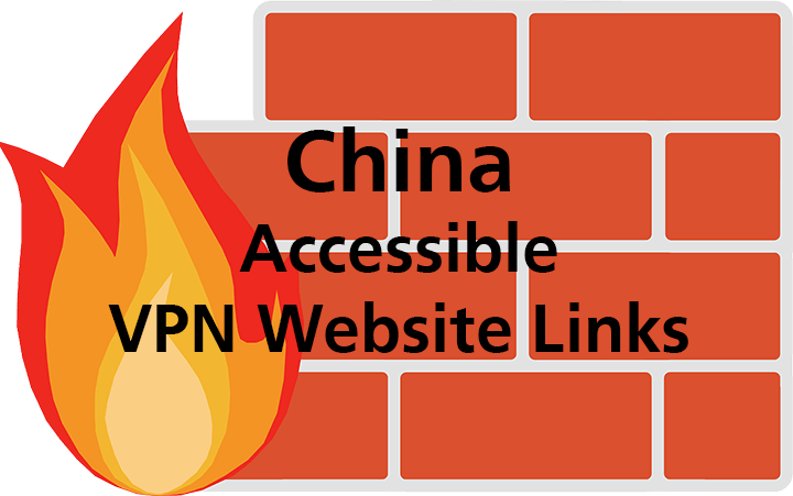 China Accessible VPN Website Links